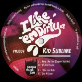 kid-sublime-i-like-em-dirty-ep-people-must-jam-cover