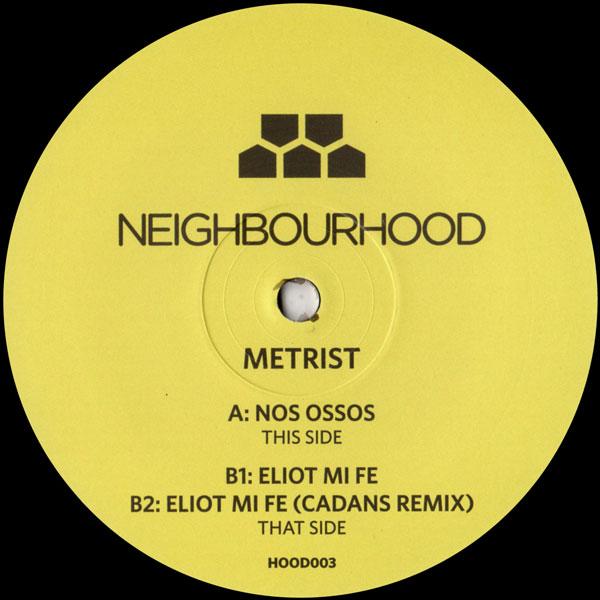metrist-nos-ossos-eliot-mi-fe-inc-ca-neighbourhood-cover