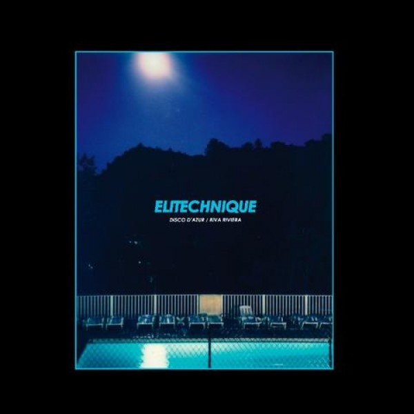 elitechnique-disco-dazur-riva-riviera-bordello-a-parigi-cover