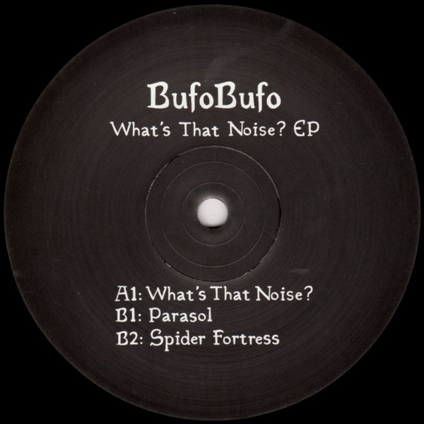 bufobufo-whats-that-noise-ep-ritual-poison-cover