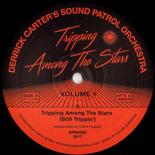 derrick-carters-sound-patrol-tripping-among-the-stars-volume-arts-labour-cover