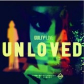 unloved-guilty-of-love-andrew-weatheral-unloved-records-cover