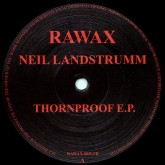 neil-landstrumm-thornproof-ep-rawax-cover