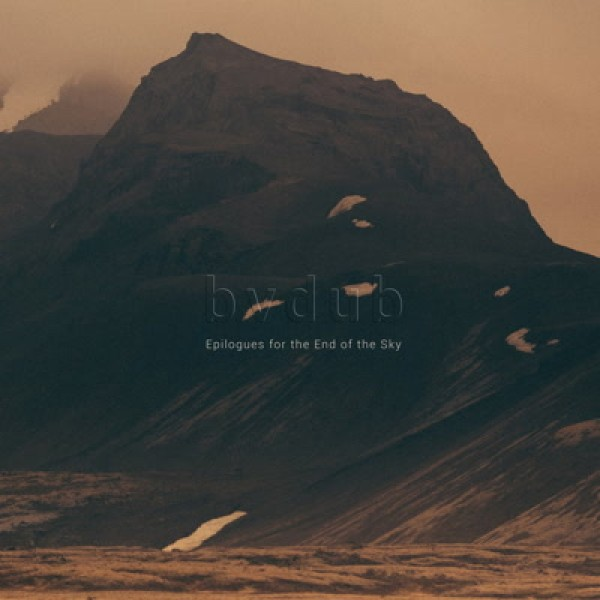 bvdub-epilogues-for-the-end-of-the-sky-glacial-movements-cover