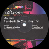 jay-haze-datafunk-in-your-ears-ep-leftroom-cover