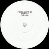 bazarov-guru-ep-fragil-white-cover