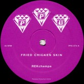 rekchampa-fried-chicken-skin-ride-ppu-records-cover
