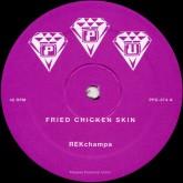 rekchampa-fried-chicken-skin-ride-ppu-records-cover