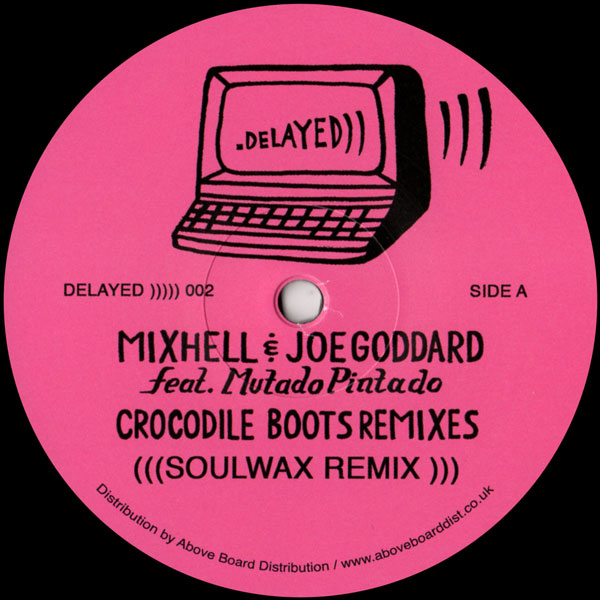 mixhell-joe-goddard-crocodile-boots-soulwax-rem-delayed-records-cover