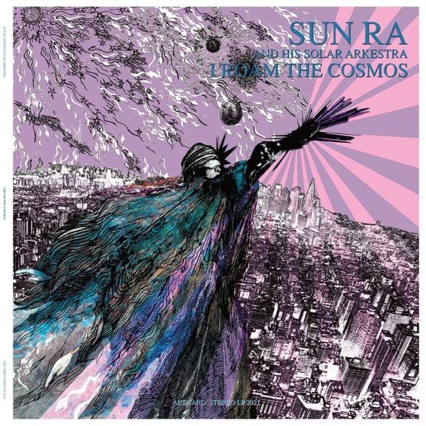 sun-ra-and-his-solar-arkes-i-roam-the-cosmos-art-yard-cover