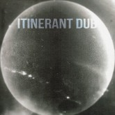 itinerant-dubs-non-material-space-itinerant-dubs-cover