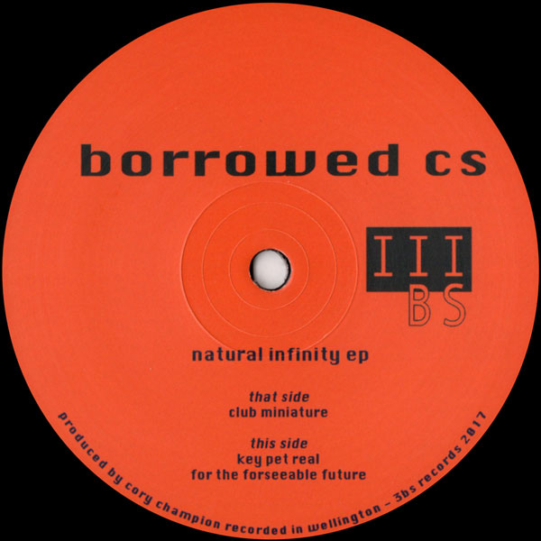 borrowed-cs-natural-infinity-ep-3bs-records-cover