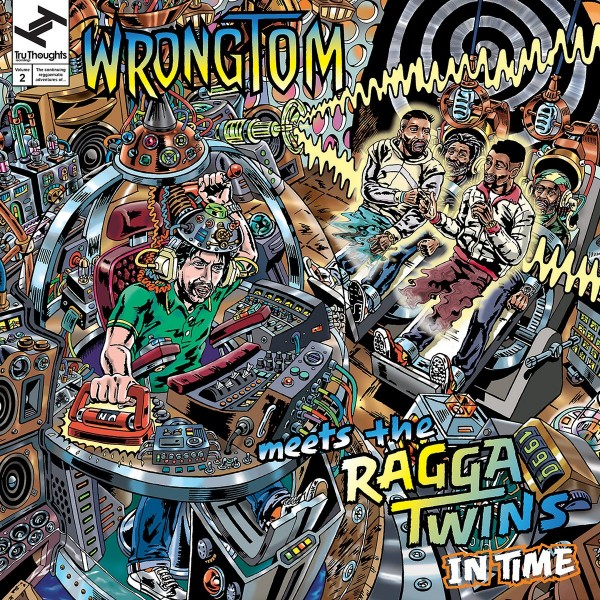 wrongtom-meets-the-ragga-tw-in-time-lp-tru-thoughts-cover
