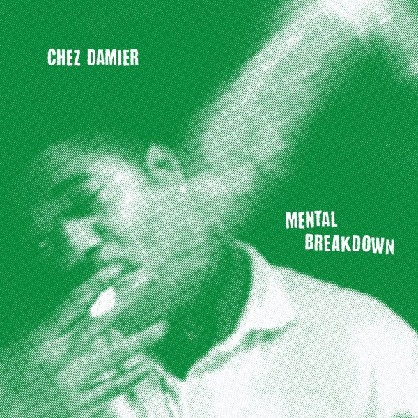 chez-damier-mental-breakdown-oracy-jeff-mojuba-god-cover