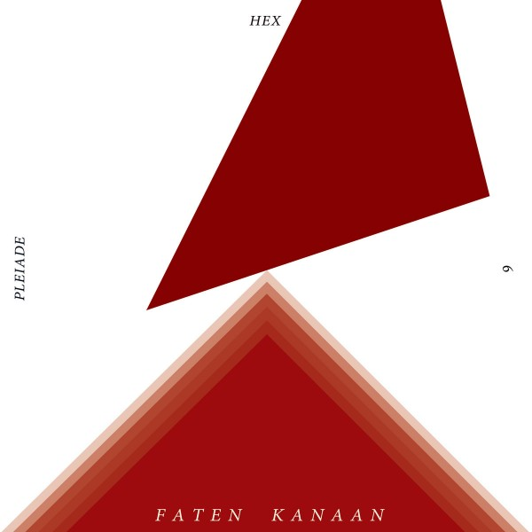 faten-kanaan-pleiade-hex-6-lp-polytechnic-youth-cover