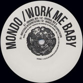 mondo-work-me-baby-rootstrax-marcel-deeply-rooted-house-cover