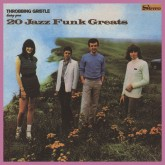 throbbing-gristle-20-jazz-funk-greats-lp-industrial-records-cover