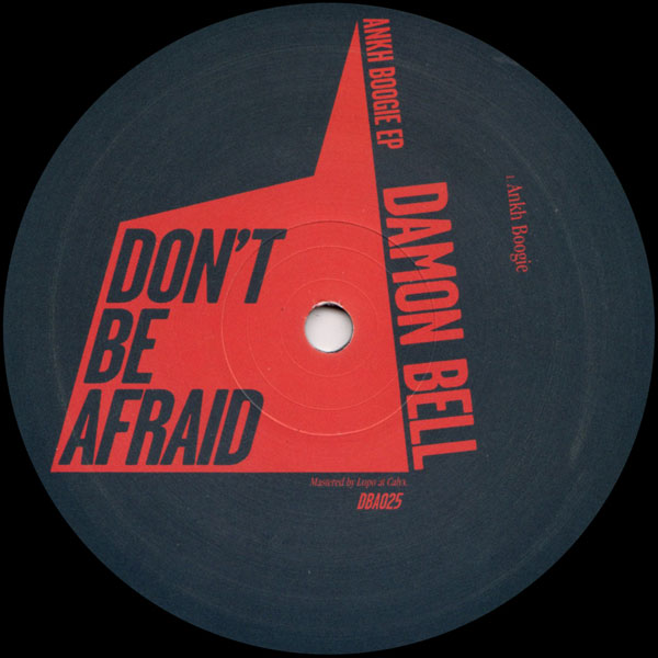 damon-bell-ankh-boogie-ep-dont-be-afraid-cover