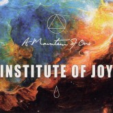 a-mountain-of-one-institute-of-joy-cd-a-mountain-of-one-cover