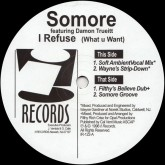 somore-i-refuse-what-u-want-i-records-cover