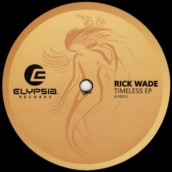 rick-wade-timeless-ep-elypsia-records-cover