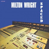 milton-wright-spaced-lp-alston-cover