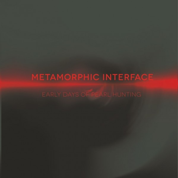 metamorphic-interface-early-days-of-pearl-hunting-time-passages-cover