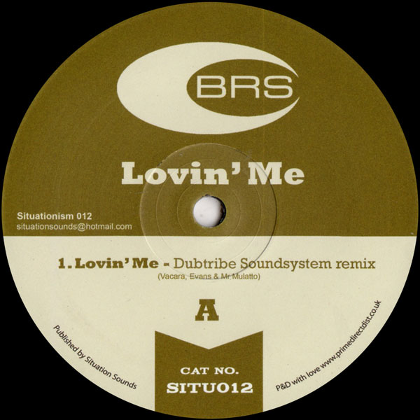brs-lovin-me-dubtribe-sound-system-situationism-cover