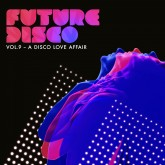 various-artists-future-disco-vol-9-a-disco-needwant-recordings-cover