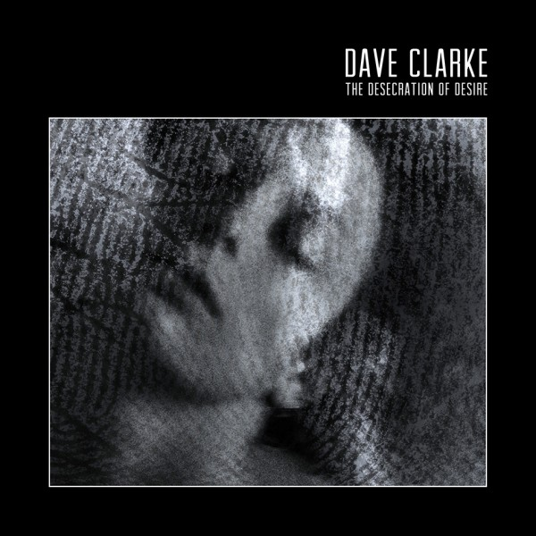 dave-clarke-the-desecration-of-desire-skint-cover