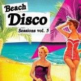 various-artists-beach-disco-sessions-volume-5-nang-cover