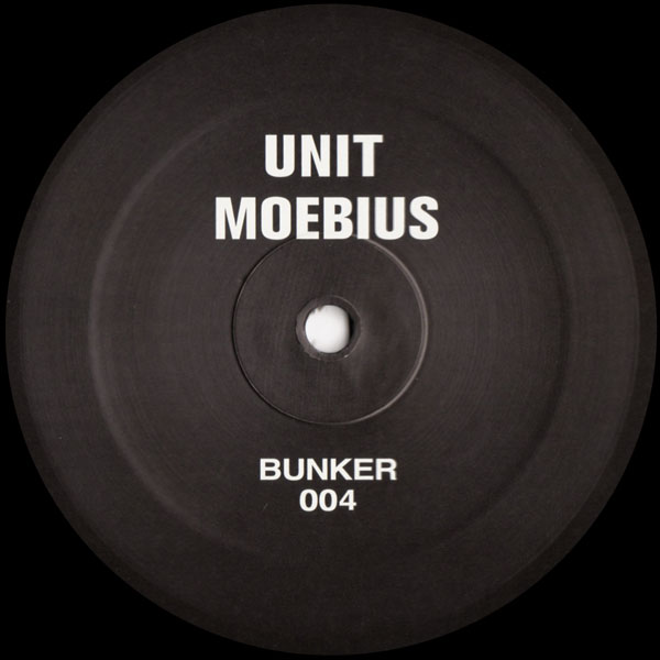 unit-moebius-bunker-004-bunker-records-cover