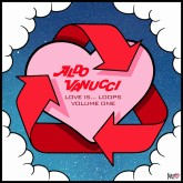 aldo-vanucci-love-is-loops-ep-good-living-records-cover