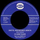 the-24-carat-black-ghetto-misfortunes-wealth-bgp-records-cover