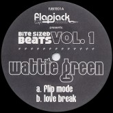 wattie-green-bite-sized-beats-vol1-flapjack-records-cover