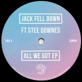 jack-fell-down-ft-stee-dow-all-we-got-ep-southern-fried-cover