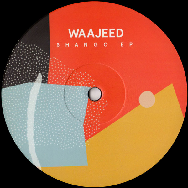 waajeed-shango-ep-dirt-tech-reck-cover