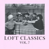 various-artists-loft-classics-volume-7-cd-loft-classics-cover