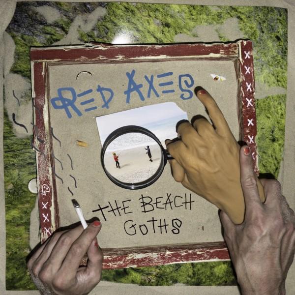 red-axes-the-beach-goths-lp-garzen-cover
