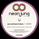 neon-jung-just-cant-leave-it-alone-magic-wire-recordings-cover