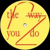 rheinzand-the-way-you-do-incl-lokier-les-disques-de-la-mort-cover