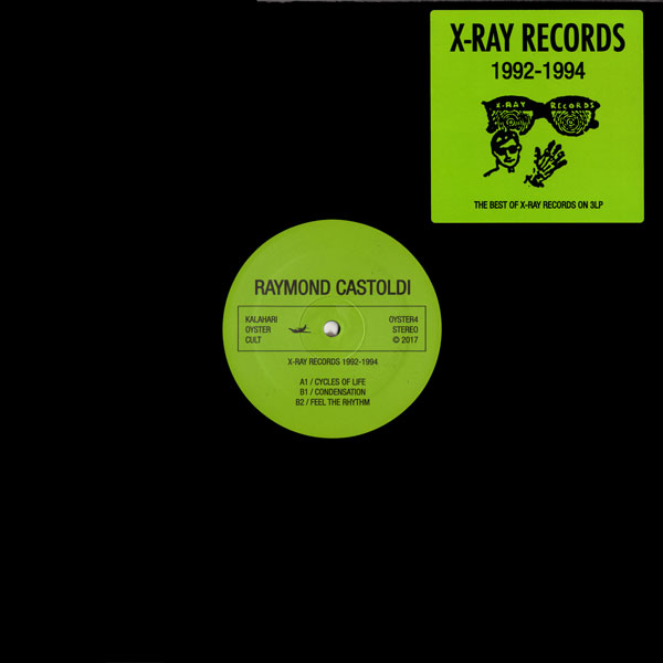 raymond-castoldi-x-ray-records-1992-1994-lp-kalahari-oyster-cult-cover
