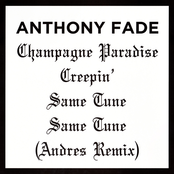 anthony-fade-champagne-paradise-andres-shall-not-fade-cover