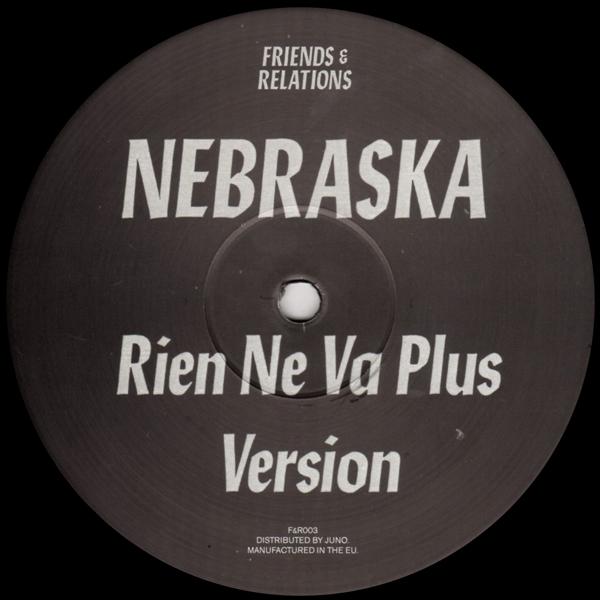nebraska-rien-ne-va-plus-dont-you-friends-relations-cover