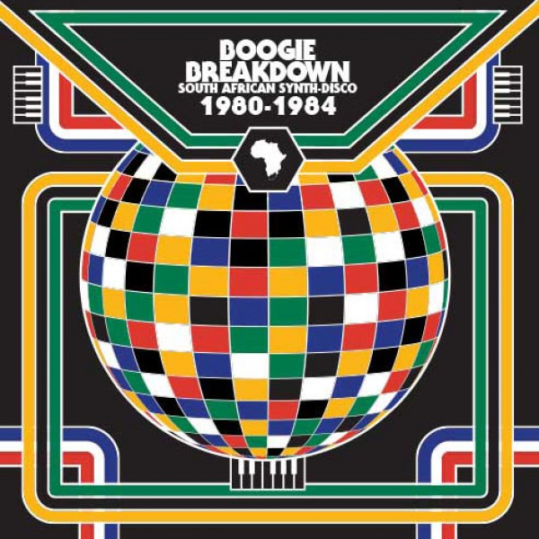 various-artists-boogie-breakdown-south-african-cultures-of-soul-cover