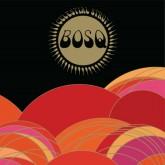 bosq-celestial-strut-lp-ubiquity-cover