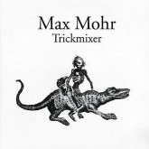 max-mohr-trickmixer-old-song-playhouse-cover