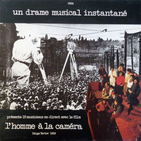 un-drame-musical-instantane-lhomme-a-la-camera-lp-remix-ddd-cover