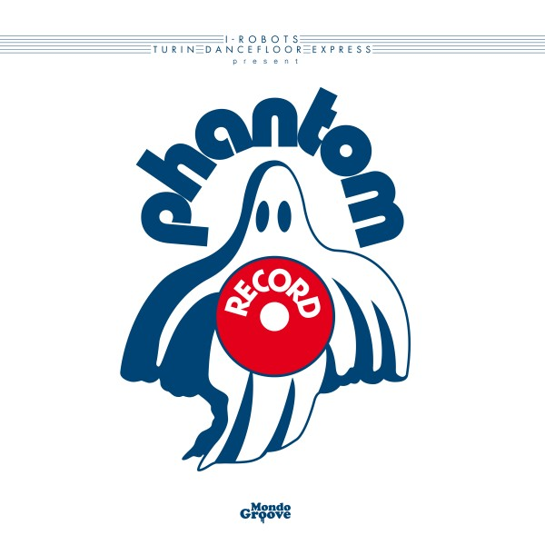 i-robots-presents-phantom-records-lp-mondo-groove-cover