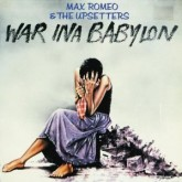max-romeo-the-upsetters-war-ina-babylon-lp-island-cover